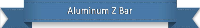 Aluminum Z bar